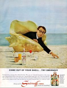 Vintage Smirnoff vodka advert - Woody Allen 'Come out of your shell.try Smirnoff' Retro Ads, Vintage Advertisements, Vintage Ads, Vintage Prints, Vintage Posters, Weird Vintage, Retro Food, Vintage Stuff, Vintage Designs