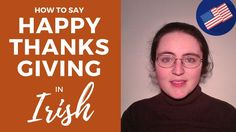 How to say Happy Thanksgiving in Irish Gaelic