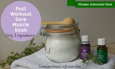 Post Workout Sore Muscle Salt Soak - Living Consciously Blog (formerly Conscientious Confusion)