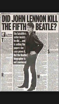 """"""" Article in the Daily Mail """"Did John Lennon Kill The Fifth Beatle"""" sister insists he did. Story by Beatles Funny, Les Beatles, John Lennon Beatles, Stuart Sutcliffe, Liverpool History, Freddie Highmore, The Fab Four, Musica, Rare Photos"""