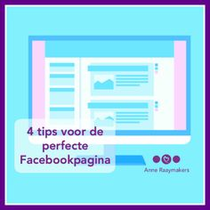 4 tips voor de voor jou perfecte Facebookpagina - maken en beheren.