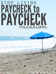Stop Living Paycheck
