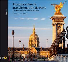 arquilecturas: Estudios sobre la transformación de París. Eugene Henard