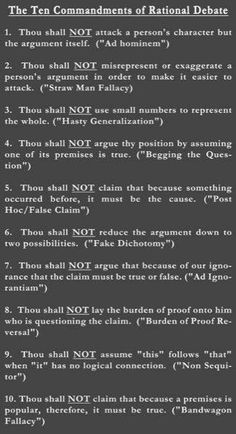 The 10 Commandments of Rational Debate (.Know Thy Logical Fallacies). Reasoning demands consistency, logical agreement, hang together in a coherent way and be compatible with one another. Life Skills, Life Lessons, Ap 12, Ad Hominem, Speech And Debate, Logical Fallacies, Ap Language, 10 Commandments, Thinking Skills