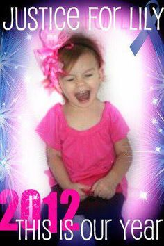 There will be Justice for Lily Furneaux in 2012 Beautiful Lily got her Justice!