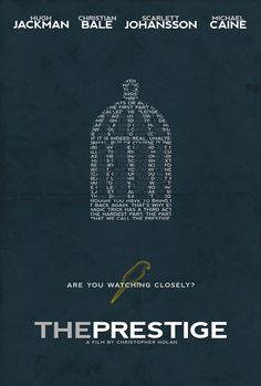 The Prestige - these are such awesome movie posters! What an amazing film!