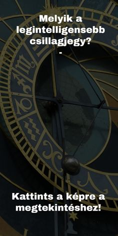 A legokosabb csillagjegy - Funland Horoscope, Clock, Watch, Clocks, Horoscopes