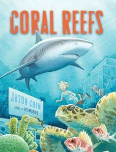 A follow-up to the award-winning Redwoods finds a little girl transported by a mysterious library book into an undersea city of coral reefs, where she is surrounded by wondrous plants and animals. Grades 3-5. Book: http://iii.ocls.info/record=b1781228~S1.