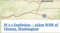 Explosion West of Hanford, 6.9 Earthquake Guatemala, Yellowstone Quakes