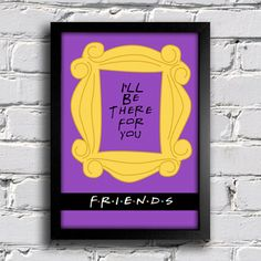 Poster Série Friends - I'll Be there for you