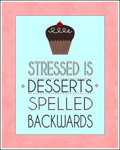 331 Best Dessertsalways Eat It First Stressed Is Desserts