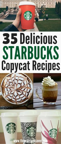 Want Starbucks coffee or drinks but don't want to pay too much? This post lists 35 of the most delicious, easy-to-make Starbucks copycat recipes or Starbucks recipes. l favorite coffee l starbucks coffee l Startbucks copycat l frugal living l health l budget l starbucks recipes