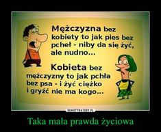 Taka mała prawda życiowa Smile Quotes, Happy Quotes, Best Quotes, Humor Videos, Weekend Humor, Humor Grafico, Just Smile, Romantic Quotes, Man Humor