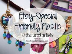 10 Etsy Special Artists are featured on the Friendly Plastic blog today! www.friendlyplastic.blogspot.com