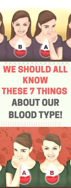 We Should All Know These 7 Things About Our Blood Type.! Need to know!!!
