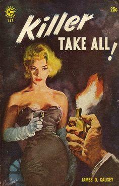 Killer Take All novel by James O. Causey pulp cover art woman pistol gun danger cigarette lighter