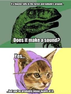Philosoraptor and Hipster Kitty...