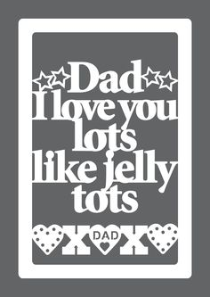 Gift for Dad Dad Love You Lots Like Jelly Tots Wall by antdesign