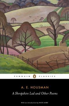 A Shropshire Lad and Other Poems: The Collected Poems of A.E. Housman (Penguin Classics) by A.E. Housman. $6.15. 276 pages. Publisher: Penguin (July 29, 2010). Author: A.E. Housman