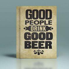 Placa Decorativa - Good People Drink Good Beer