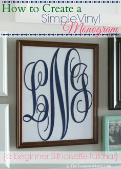 How to Create a Simple Vinyl Monogram {A Silhouette Tutorial for Beginners} #diy #monogram #silhouette #cameo #vinyl
