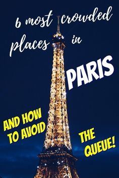 6 places in Paris with the longest queues, and how to avoid them via @misstouristcom