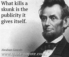 ~ Abraham Lincoln
