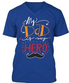 Daddy Hero!  True Royal T-Shirt Front
