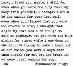 We were never enough for you