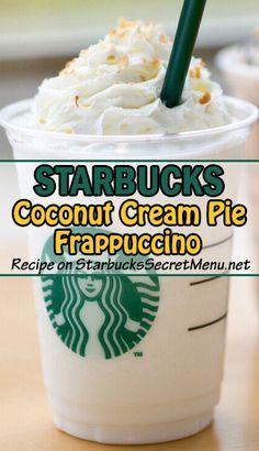 A classic dessert in a Frappuccino cup! More from my siteCoconut Cream Pie Frappuccino Bebidas Do Starbucks, Starbucks Secret Menu Drinks, Frappuccino Recipe, Starbucks Frappuccino, Starbucks Hacks, Starbucks Vanilla, Vanilla Bean Frappachino Starbucks, Starbucks Whipped Cream, Coconut Drinks