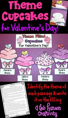 This theme classroom reading activity is a fun activity to do around Valentine's Day! Students read 4 short stories and determine the theme of each story. This theme-filled cupcake craftivity makes a fun February bulletin board!