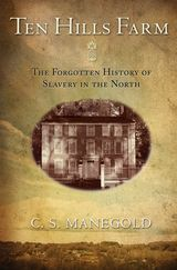 """High School History # socialhistory  There was slavery in early colonial America in the north.  #Massachusetts history shatters the idea that slavery was only in the Southern colonies. """"Manegold's research is wide-ranging and meticulous, and with her vivid storytelling and persistent ethical sense, she does much-needed justice to this obscure chapter in American history.""""--New York Times Book Review"""