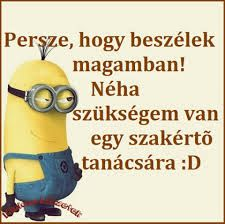 "Képtalálat a következőre: ""minions idézetek"" Jokes Quotes, Sarcastic Quotes, Memes, Funny Fails, Funny Jokes, Motivational Quotes, Inspirational Quotes, Good Sentences, Geek Humor"