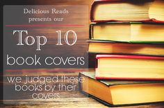 Our Top Ten Book Covers Delicious Reads