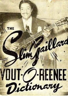 The Slim Gaillard Vout-O-Reenee Dictionary