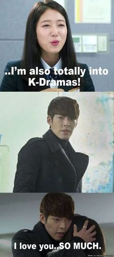 This about sums it up, how you feel when you find a fellow kdrama fan lol. and i love you too, woo bin oppa Kpop Memes, Kdrama Memes, Funny Memes, Funny Captions, Memes Humor, Korean Drama Funny, Korean Drama Quotes, Funny Asian, Kim Woo Bin
