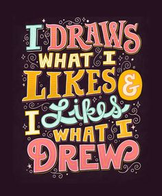"""""""Like"""" this photo if you're obsessed with drawing! Lettering by Mary Kate McDevitt. Hand Lettering Art, Creative Lettering, Brush Lettering, Lettering Design, Lettering Ideas, Typography Quotes, Typography Letters, Typography Poster, Calligraphy Quotes"""