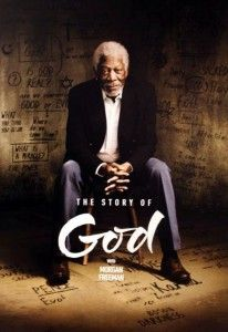 Morgan Freeman's The Story of God: An Exploration of Belief
