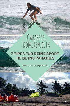 Cabarete in der Dominikanischen Republik ist ein Paradies für Sportler. Das sind meine besten Tipps für Sightseeing, Surfen, Mountainbiken, Kitesurfen etc.