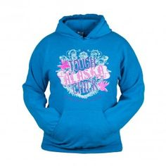 New Tough Alaska Chick Hoodie | Alaska Chicks - Enjoy Life!