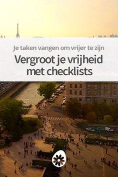 Een checklist kan je helpen vrijer te worden. Lees hoe je de kracht van checklists kunt gebruiken voor een gestroomlijnder, leuker en vrijer leven.