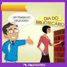 #ProfHoraciohomenageia todos os Bibliotecários do Brasil!!!  Hoje é o dia de vocês!     O recifense Manuel Bastos Tigre foi o primeiro a exercer a profissão em nosso país.  Uma profissão tão importante e tão querida por nós da Cia.!  Aos Bibliotecários de alma e formação os nossos PARABÉNS!!!
