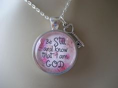 Shabby Chic Scripture Necklace Bible Verse Psalm 46:10 Be Still and Know that I am God