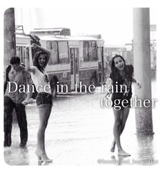 Best Friend Bucketlist- dance in the rain together❤ this is sooooo fun