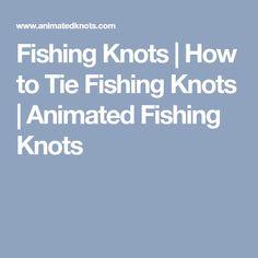 Fishing Knots | How to Tie Fishing Knots | Animated Fishing Knots