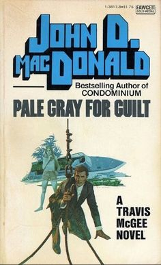 McGinnis, Pale Gray For Guilt Agatha Christie, Detective, John Mcdonald, Pulp Fiction Book, Crime Books, Robert Mcginnis, Vintage Book Covers, Tough Guy, Lectures