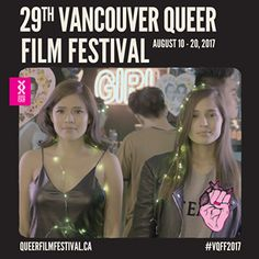 The 29th Vancouver Queer Film Festival kicks off August 10, 2017