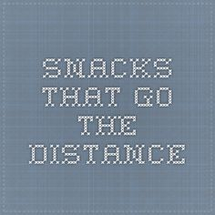 Snacks that go the distance