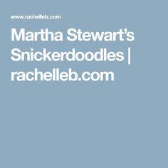 Martha Stewart's Snickerdoodles   rachelleb.com