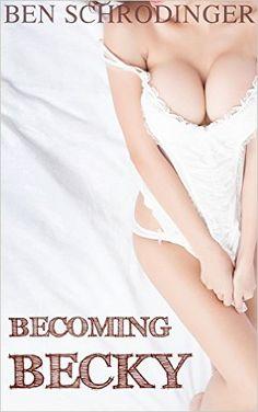 becky erotic stories